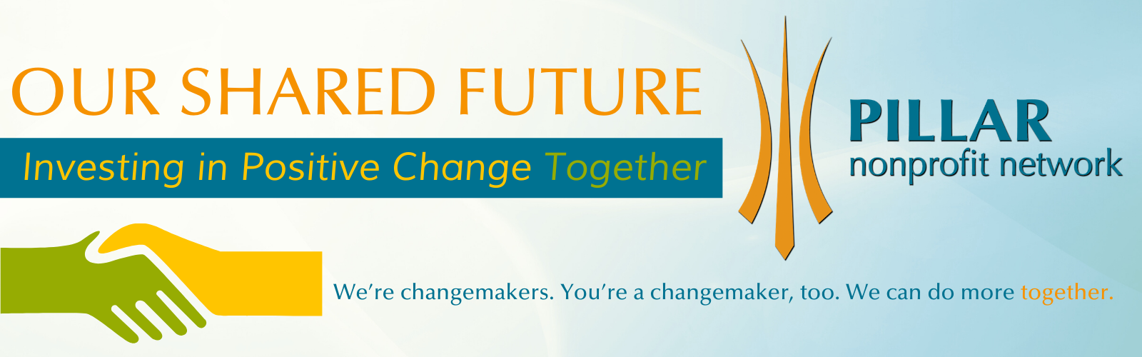 Our Shared Future: Investing In Positive Change Together